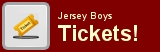 ersey Boys Tickets
