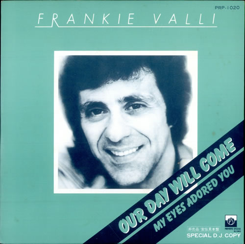 Frankie-Valli-Our-Day-Will-Come-506887
